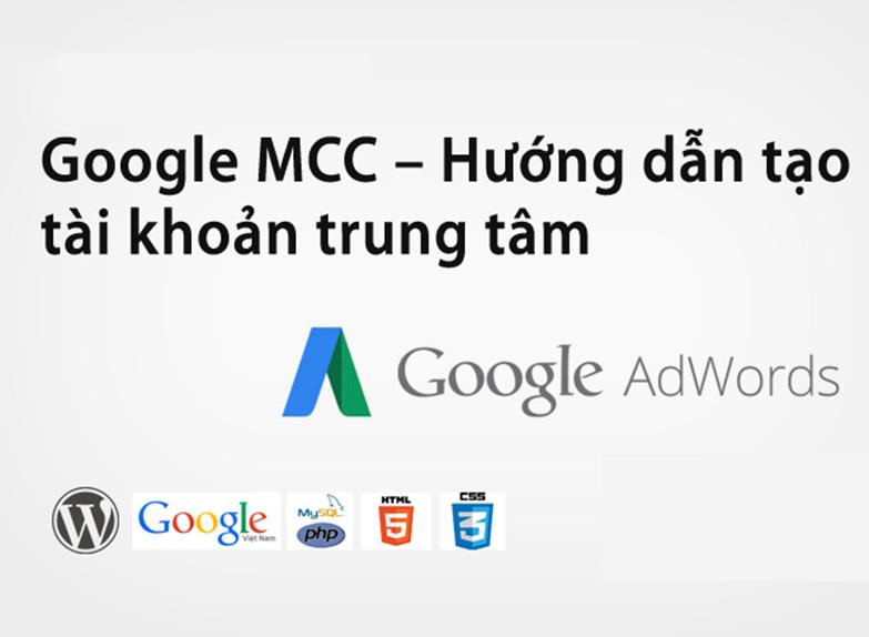 Hướng dẫn đăng ký tài khoản Google MCC