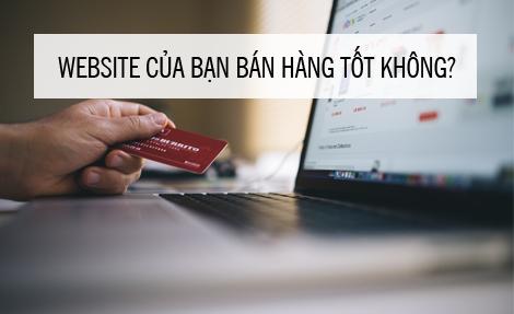 Đánh giá khả năng bán hàng của website