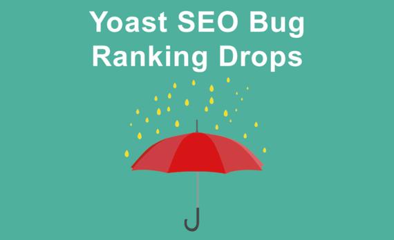Cập nhật Yoast SEO Plugin 7.0 gây sụt giảm xếp hạng