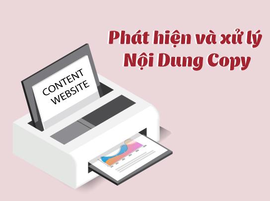 Cách phát hiện và xử lý khi nội dung trên website bị copy