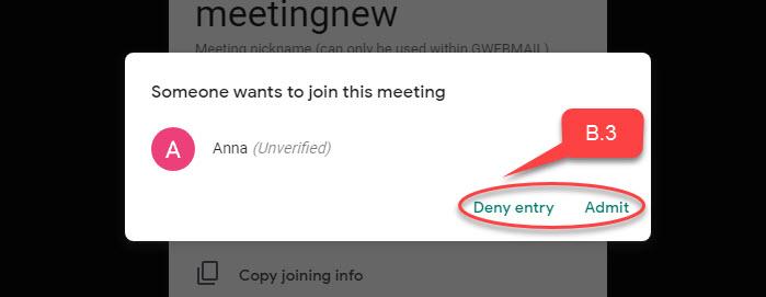 Người tạo cuộc họp trên hangouts meetcó thể cho phép hoặc từ chối người tham gia.