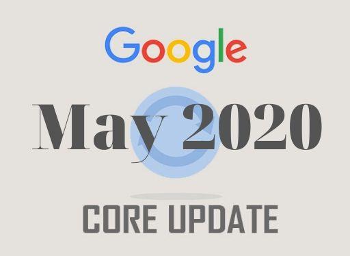 Google cập nhật thuật toán tháng 5/2020 – Google May 2020 Core Update
