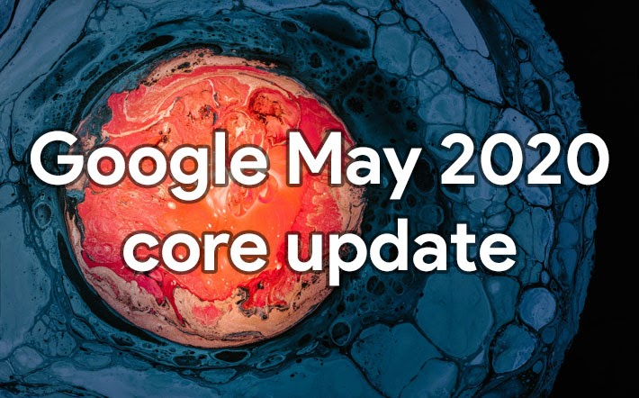"""The May 2020 Core Update"""