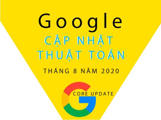 Google cập nhật thuật toán tháng 8/2020
