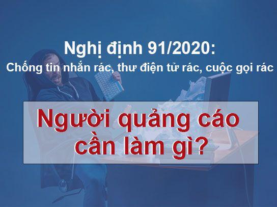 Nghị định 91/2020: chống tin nhắn rác, thư điện tử rác, cuộc gọi rác. Người quảng cáo cần làm gì?