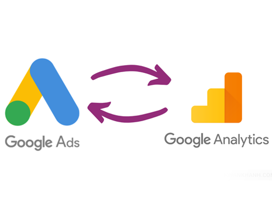 Hướng dẫn liên kết Google Analytics và Google Ads